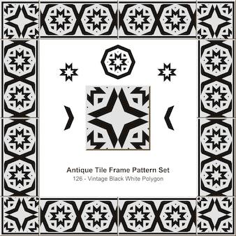 Ensemble de motifs de cadre de carreaux anciens polygone noir blanc vintage