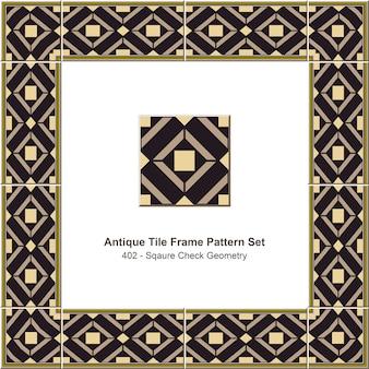 Ensemble de motifs de cadre de carreaux anciens sqaure check geometry