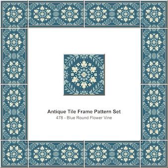Ensemble de motifs de cadre de carreaux anciens vigne fleur ronde bleue