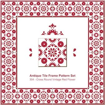 Ensemble de motifs de cadre de carreaux antiques croix rouge ronde vintage fleur rouge