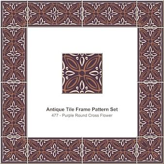 Ensemble de motifs de cadre de carreaux antiques retro purple round cross flower