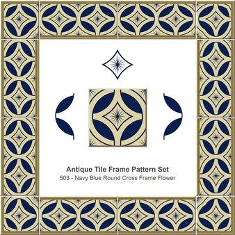 Ensemble de motifs de cadre de tuile antique bleu marine cadre croix ronde