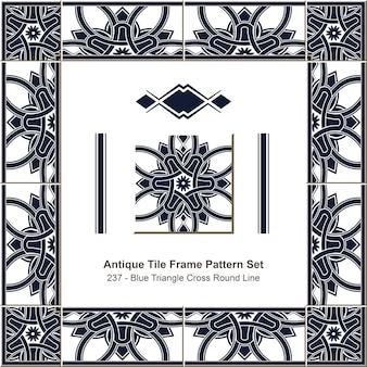 Ensemble de motifs de cadre de tuiles anciennes blue triangle cross round line