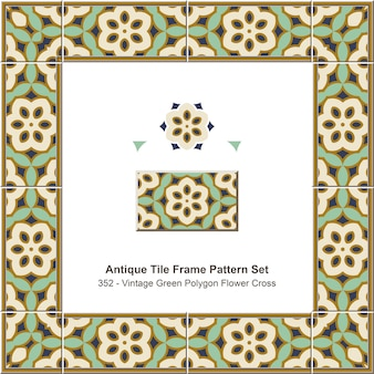 Ensemble de motifs de cadre de tuiles anciennes croix de fleur de polygone vert vintage