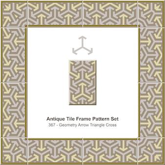 Ensemble de motifs de cadre de tuiles anciennes géométrie flèche triangle cross