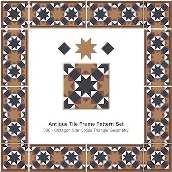 Ensemble de motifs de cadre de tuiles anciennes géométrie de triangle de croix étoile octogonale