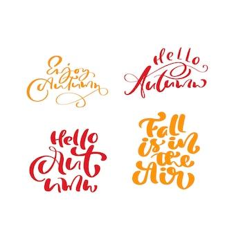 Ensemble de phrases d'automne de calligraphie de lettrage de vecteur orange pour le jour de thanksgiving.