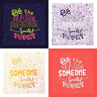 Ensemble de quatre dessins doodle d'image vectorielle avec message soyez la raison pour laquelle quelqu'un sourit aujourd'hui