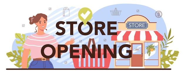 Entrepreneur d'activités commerciales d'en-tête typographique d'ouverture de magasin