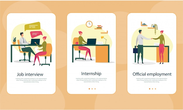 Entretien d'embauche, stage, emploi officiel.