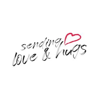 Envoi d'amour et de câlins en lettrage typographique vecteur gratuit pour ceux qui sont loin de nous