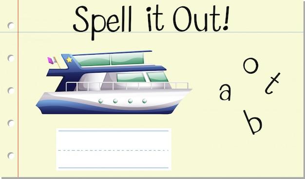 Épeler le mot anglais bateau