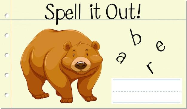 Épeler le mot anglais bear