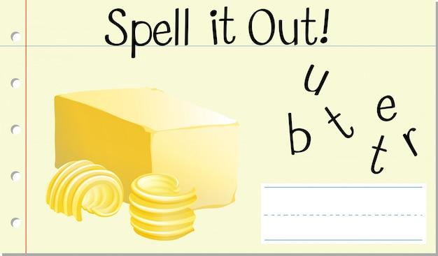 Épeler mot anglais butter