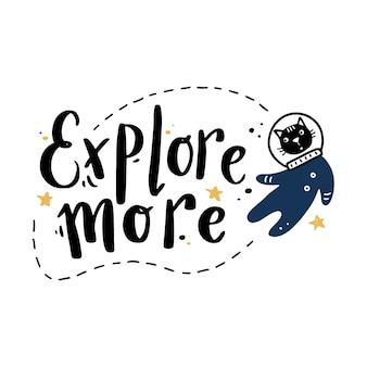 Espace de lettrage dessiné main mignon et citation de galaxie avec illustration d'astronaute de chat.