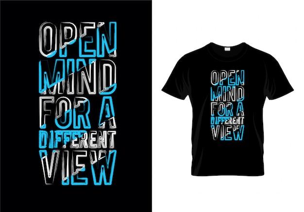 Esprit ouvert pour une conception différente de t-shirt de typographie de vue