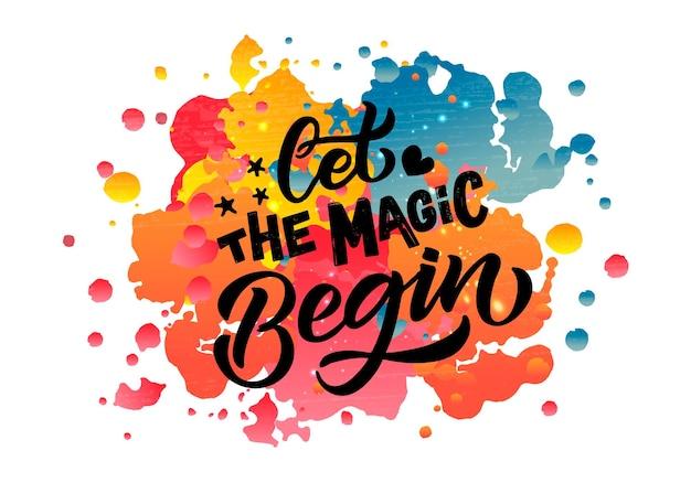 Esquissée à la main, laissez la magie commencer l'illustration vectorielle avec des citations de typographie de lettrage