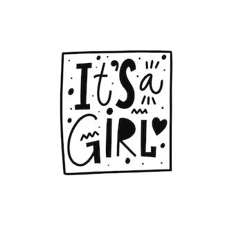 C'est une fille phrase de couleur noire dessinée à la main motivation typographie scandinave lettrage de vecteur