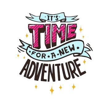 C'est l'heure d'une nouvelle aventure