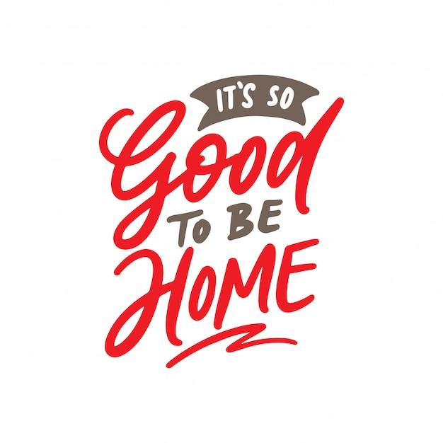 C'est si bon d'être à la maison