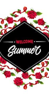 Été, bienvenue, bannière avec des rubans rouges et des roses. texte calligraphique