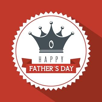 Étiquette de jour de père heureux avec la silhouette de la couronne