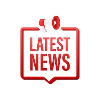 Étiquette de mégaphone avec les dernières nouvelles. bannière mégaphone. création de sites web. illustration vectorielle de stock.