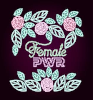 Étiquette néon femelle power à décor de roses