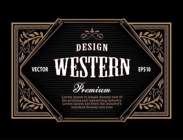 Étiquette occidentale cadre antique vintage frontière gravure illustration rétro dessinés à la main