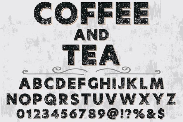 Étiquette de police design café et thé