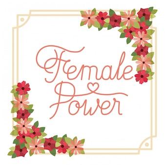 Étiquette de puissance féminine avec icône isolé cadre fleur