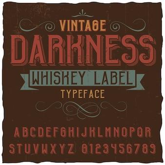 Étiquette vintage darkness whisky
