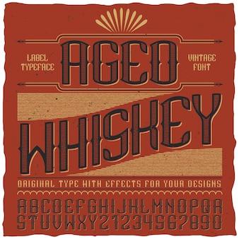 Étiquette vintage de whisky vieilli