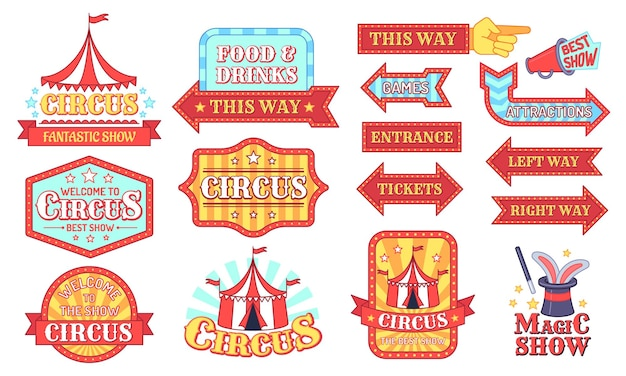Étiquettes de cirque. insignes d'invitation de spectacle de carnaval et de cirque, panneau de festival de divertissement avec texte, ensemble de vecteurs de dessin animé d'étiquette vintage d'événements. nourriture et boissons, billets, flèches d'entrée. signe de spectacle de magie