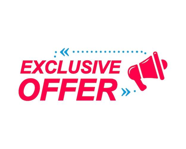 Étiquettes d'offre exclusive bulles avec icône mégaphone autocollant publicitaire et marketing