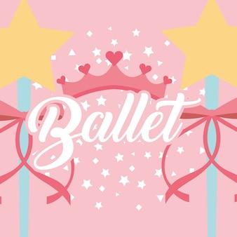 Étoiles magie baguette ruban couronne ballet fantaisie