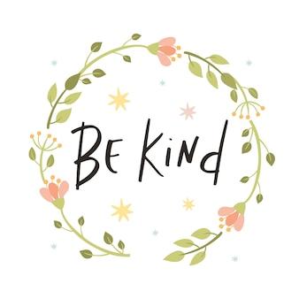 Être gentil lettrage
