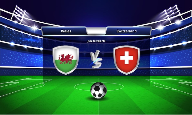 Euro cup wales vs suisse football match tableau de bord diffusé