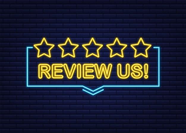 Évaluez-nous le concept d'évaluation des utilisateurs évaluez et évaluez-nous les étoiles icône néon concept commercial