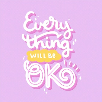 Everythink sera ok lettrage