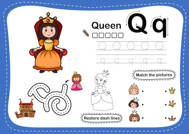 Exercice de lettre de l'alphabet q-queen avec vocabulaire de dessin animé