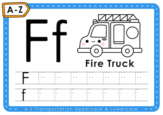 F - camion de pompier: feuille de travail des lettres de traçage du transport alphabet az