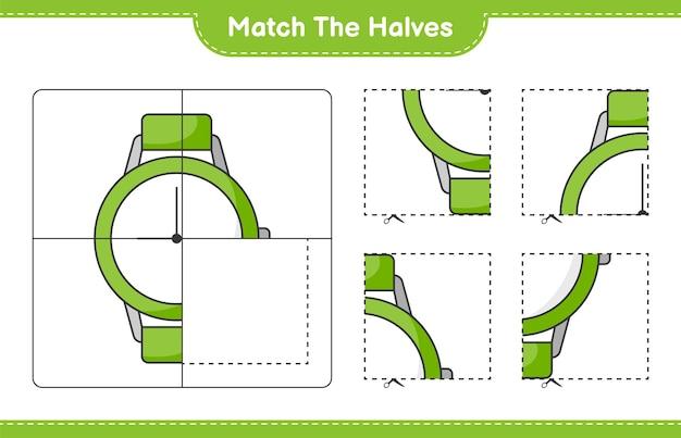 Faire correspondre les moitiés. faire correspondre les moitiés des montres. jeu éducatif pour enfants, feuille de calcul imprimable