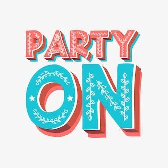 Faire la fête