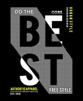 Faire la meilleure typographie pour la chemise imprimée