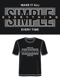 Faire tout simple typographie pour t-shirt imprimé