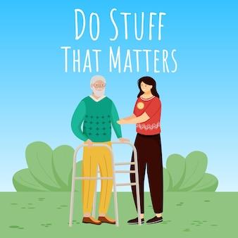 Faites des choses qui comptent sur les médias sociaux. personnes âgées infirmières modèle de conception de bannière web publicitaire. booster de médias sociaux, mise en page de contenu.