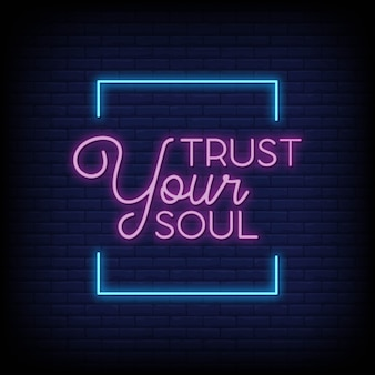 Faites confiance à votre âme dans le style des enseignes au néon