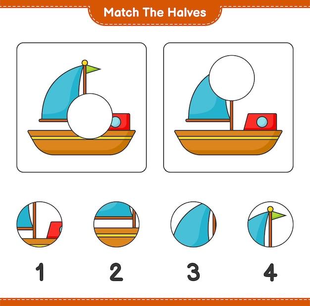 Faites correspondre les moitiés faites correspondre les moitiés du bateau feuille de travail imprimable du jeu éducatif pour enfants