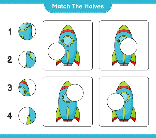 Faites correspondre les moitiés faites correspondre les moitiés de la feuille de travail imprimable du jeu éducatif pour enfants rocket